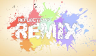 Reflections Remix