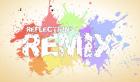 Reflections Remix